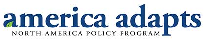 America Adapts - North America Policy Program