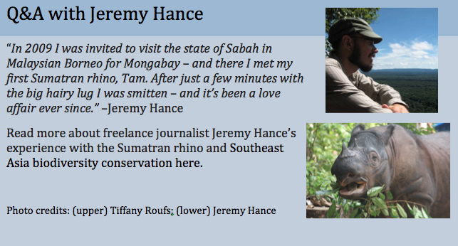 Photo Read Q&A with Jeremy Hance about conservation in Southeast Asia and the Sumatran rhin