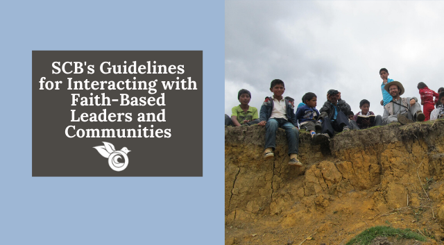 Check out the SCB Guidelines for Interacting with Faith-Based Leaders and Communities